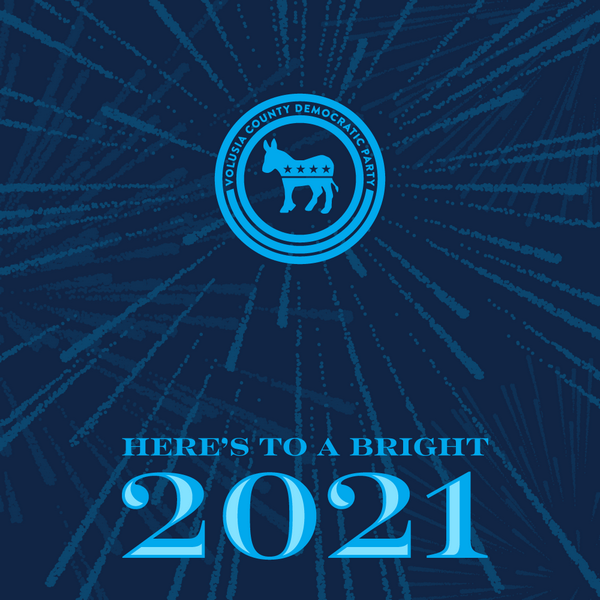 Here's to a Bright 2021 from Volusia Democrats